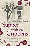 David James Smith Supper with the Crippens
