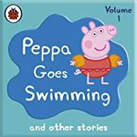 Peppa Pig: Peppa Goes Swimming and Other Audio Stories (       UNABRIDGED) by Ladybird Narrated by John Sparkes