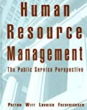 img - for Human Resource Management: The Public Service Perspective by W. David Patton (2002-07-18) book / textbook / text book