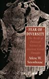 Fear of Diversity: The Birth of Political Science in Ancient Greek Thought (0226735540) by Arlene W. Saxonhouse