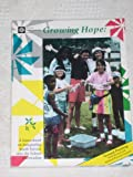 img - for Growing Hope: A Sourcebook on Integrating Youth Service into the School Curriculum book / textbook / text book