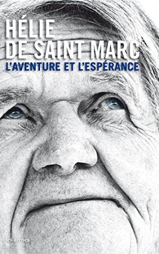L'aventure et l'espérance (avec un DVD)