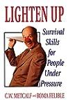 Lighten Up: Survival Skills For Peopl...