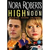 Nora Roberts - High Noon [DVD]by Emilie de Ravin