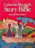 Catherine Marshall's Story Bible: Illustrated by Children (0380699613) by Marshall, Catherine