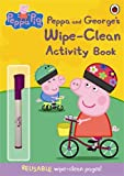 Peppa Pig: Peppa and George's Wipe-Clean Activity Book Ladybird
