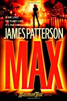 Max (Maximum Ride, Book 5)