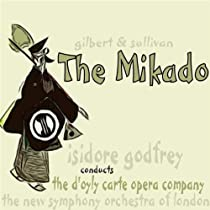 The Mikado The D'Oyly Carte Opera Company