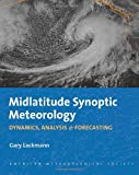 img - for Midlatitude Synoptic Meteorology: Dynamics, Analysis, and Forecasting book / textbook / text book