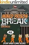 Mined Prison Break: Sentenced - A Min...