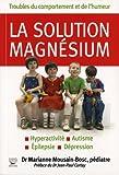 La Solution Magnésium