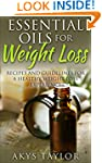 Essential Oils For Weight Loss: 60 Re...