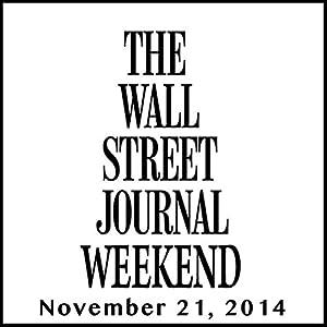 Weekend Journal 11-21-2014 Newspaper / Magazine