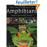 The Encyclopedia of Amphibians: The World of Frogs, Toads, Salamanders and Newts