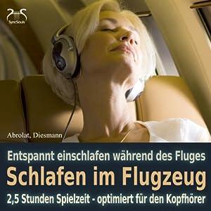 Schlafen im Flugzeug und auf Reisen Hörbuch