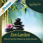 Zen Garden (Music for Deep Sleep, Med...