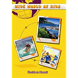 Wide World of Kids Florida to Hawaii