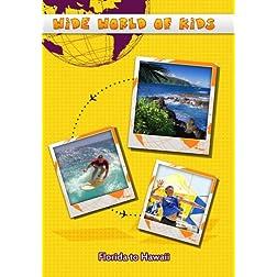 Wide World of Kids Florida to Hawaii