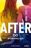 After 2. Un cuore in mille pezzi (Italian Edition)