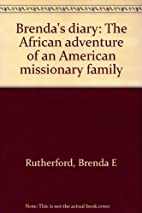Brenda's Diary: The African Adventure…