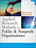 img - for Applied Research Methods in Public and Nonprofit Organizations book / textbook / text book