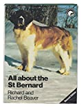 img - for All About the St. Bernard (All About Series) book / textbook / text book