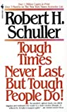 img - for Tough Times Never Last, But Tough People Do! book / textbook / text book