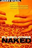 Plainclothes Naked (0060933534) by Stahl, Jerry