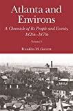 img - for Atlanta and Environs: A Chronicle of Its People and Events, 1820s-1870s book / textbook / text book