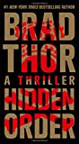 Hidden Order: A Thriller (The Scot Harvath Series)
