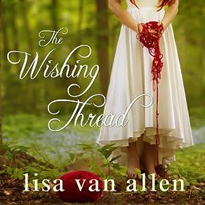 The Wishing Thread Audiobook
