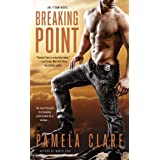 Breaking Point (An I-Team Novel) ~ Pamela Clare