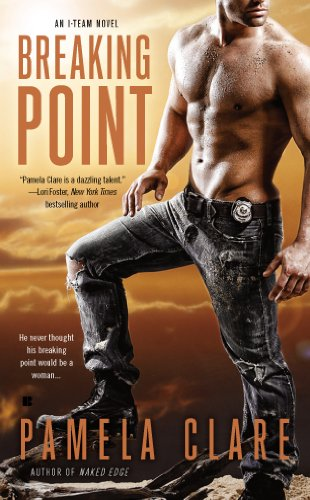 Breaking Point (An I-Team Novel) by Pamela Clare
