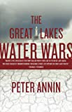 img - for The Great Lakes Water Wars book / textbook / text book