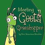 Meeting Geeta Grasshopper | Nimi Srivastava Meschke