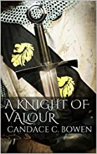 A Knight of Valour (Knight Series Book 3)