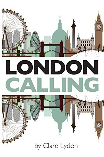 Buchcover: London Calling: Written by Clare Lydon, 2014 Edition, Publisher: Lulu.com [Paperback]