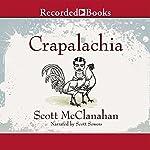 Crapalachia | Scott McClanahan