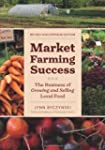 Market Farming Success: The Business...
