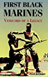 img - for First Black Marines: Vanguard of a Legacy book / textbook / text book