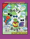 Baby Bugs: Mi Primer Libro Biling??e (Spanish Edition) by Camacho Edgar Garc??a (2013-03-05) Paperback