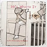 img - for He's Worth It book / textbook / text book