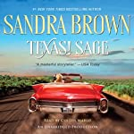 Texas! Sage: Tyler Family Saga (       UNABRIDGED) by Sandra Brown Narrated by Coleen Marlo