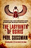 The Labyrinth of Osiris Paul Sussman