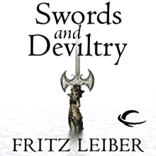 Swords and Deviltry: The Adventures of Fafhrd and the Gray Mouser Audiobook by Fritz Leiber Narrated by Jonathan Davis, Neil Gaiman
