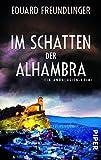 Im Schatten der Alhambra: Ein Andalusien-Krimi (Andalusien-Krimis)