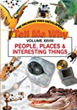 PEOPLE, PLACES AND INTERESTING THINGS