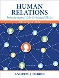 img - for Human Relations: Interpersonal Job-Oriented Skills (12th Edition) book / textbook / text book