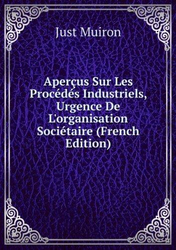aperaus-sur-les-procacdacs-industriels-urgence-de-lorganisation-sociactaire-french-edition