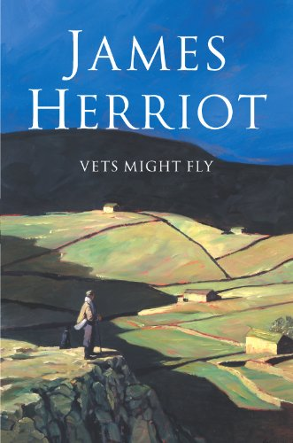 Vets Might Fly James Herriot